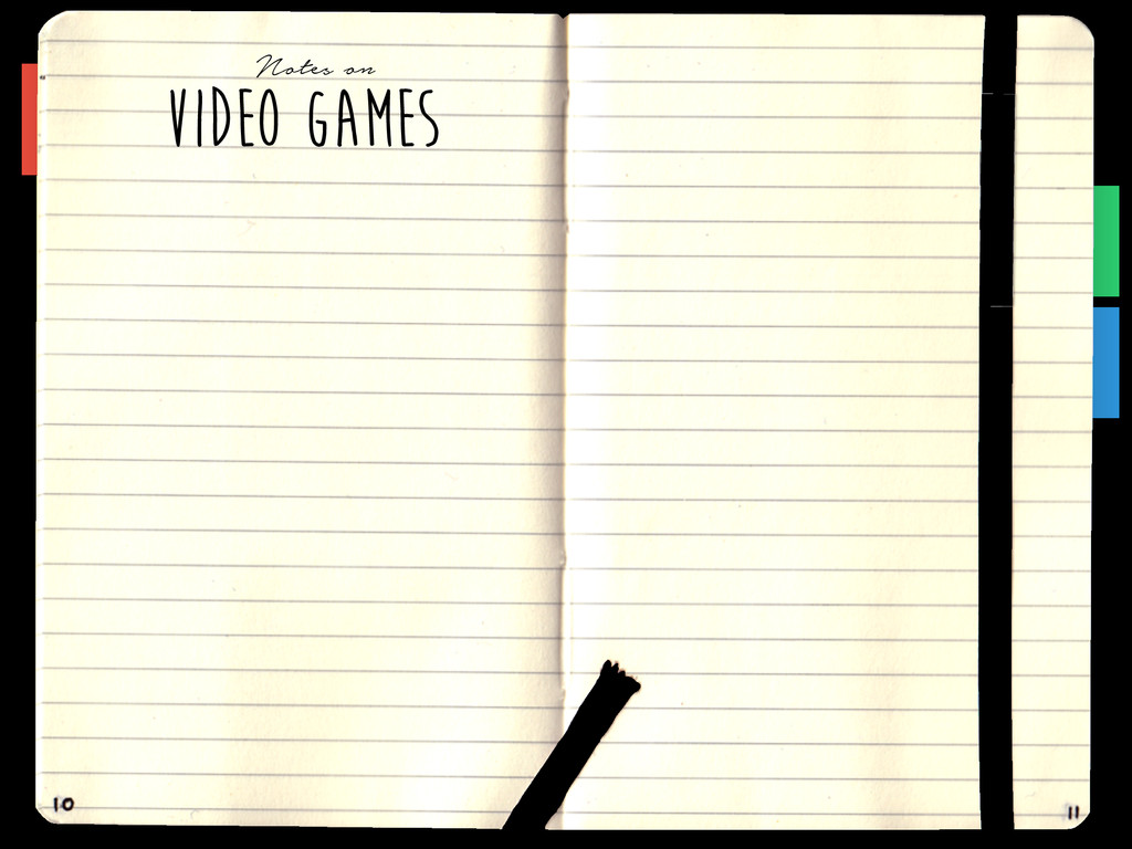 VIDEO GAMES Notes on