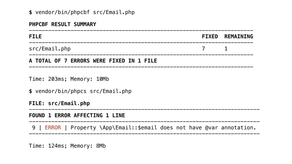 $ vendor/bin/phpcbf src/Email.php PHPCBF RESULT...