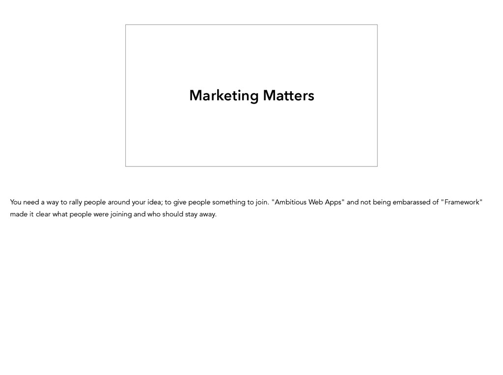 Marketing Matters You need a way to rally peopl...