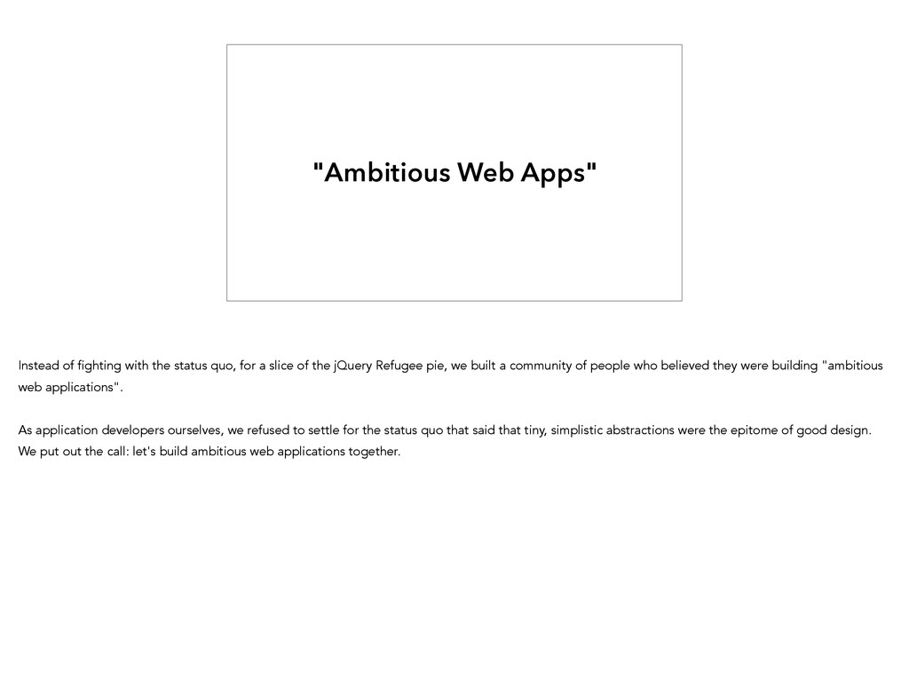 """""""Ambitious Web Apps"""" Instead of fighting with t..."""