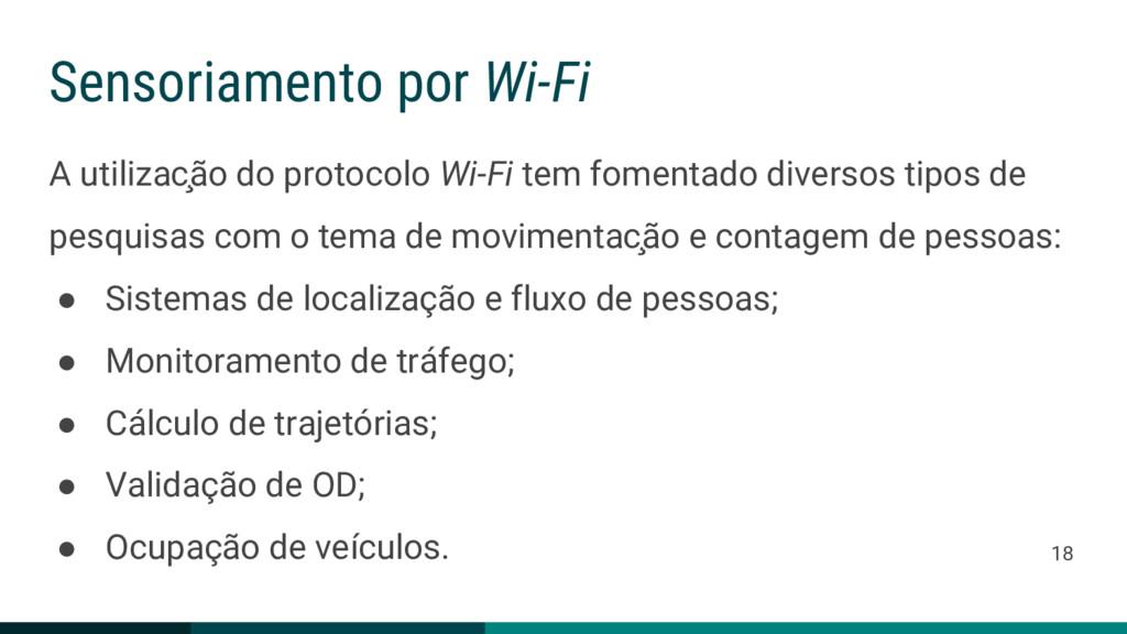 Sensoriamento por Wi-Fi A utilização do protoc...