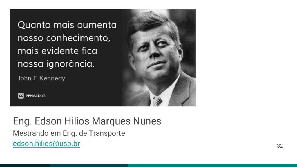 Eng. Edson Hilios Marques Nunes Mestrando em En...