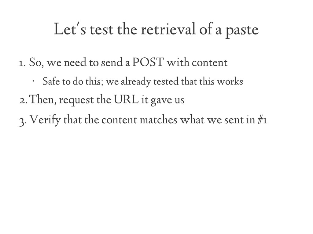 Let's test the retrieval of a paste 1. So, we n...