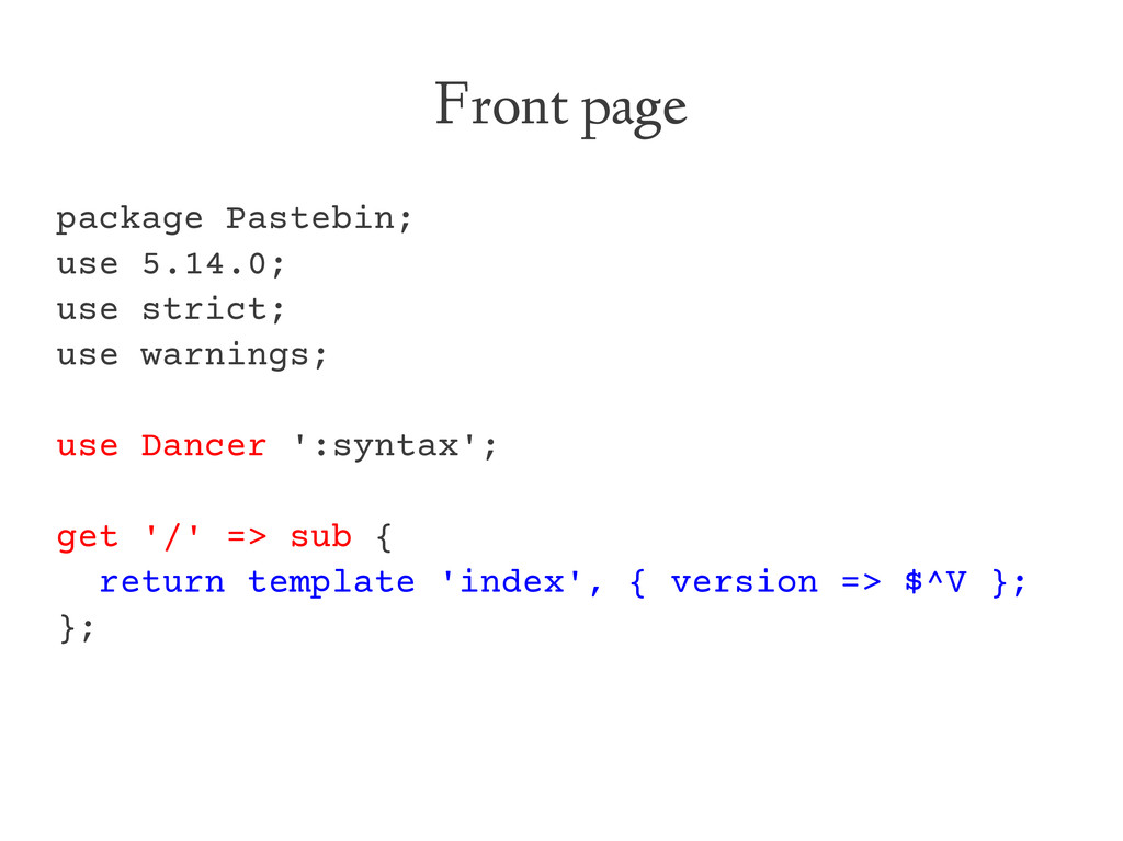 Front page package Pastebin; use 5.14.0; use st...