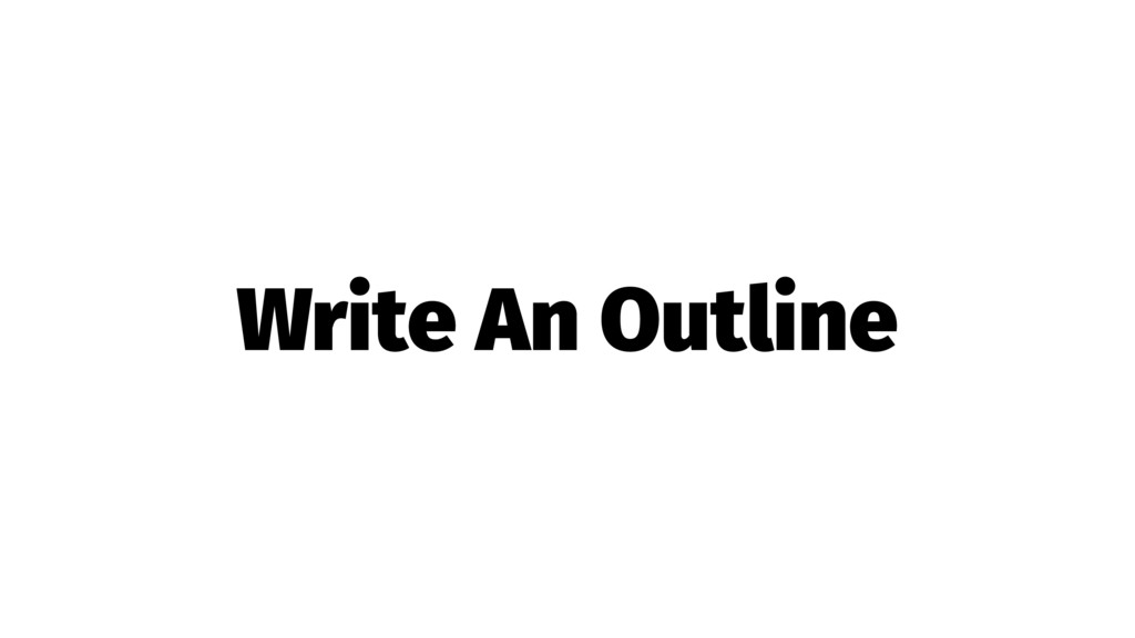 Write An Outline
