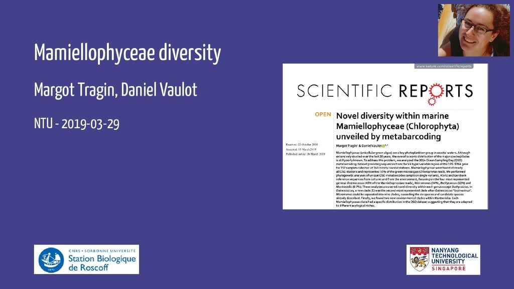 Mamiellophyceae diversity Margot Tragin, Daniel...