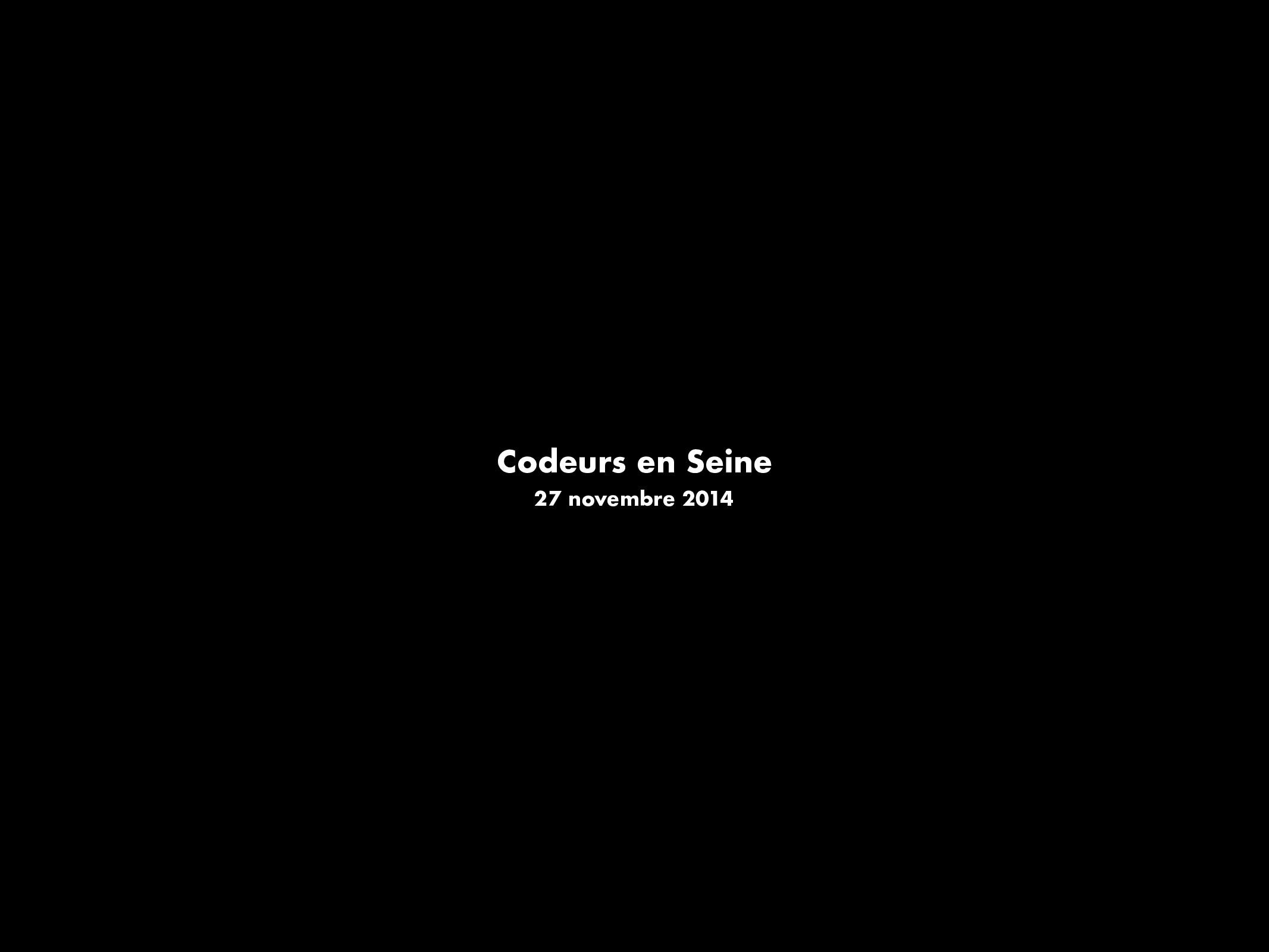 Codeurs en Seine 27 novembre 2014