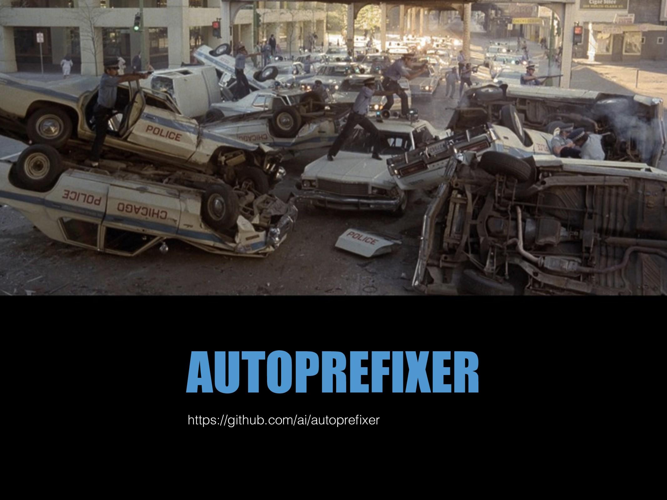 AUTOPREFIXER https://github.com/ai/autoprefixer