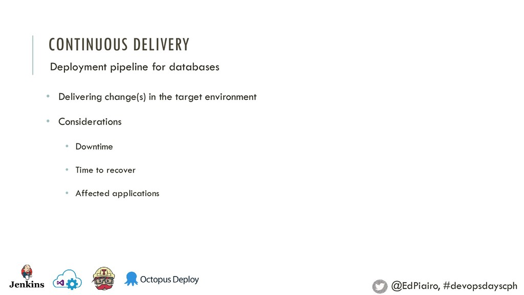 CONTINUOUS DELIVERY Deployment pipeline for dat...