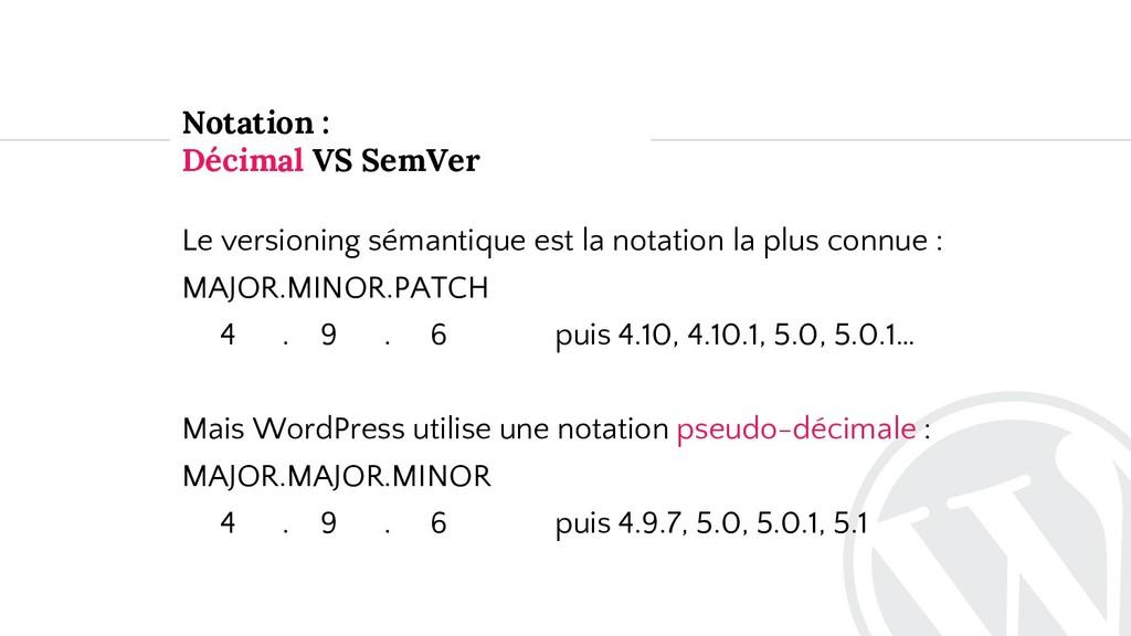Notation : Décimal VS SemVer Le versioning séma...