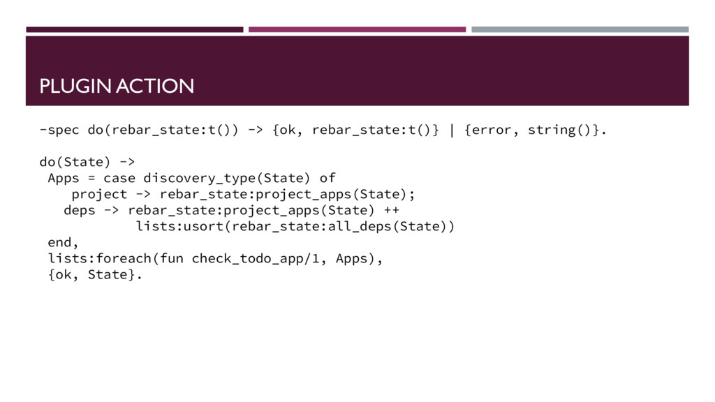 PLUGIN ACTION -spec do(rebar_state:t()) -> {ok,...