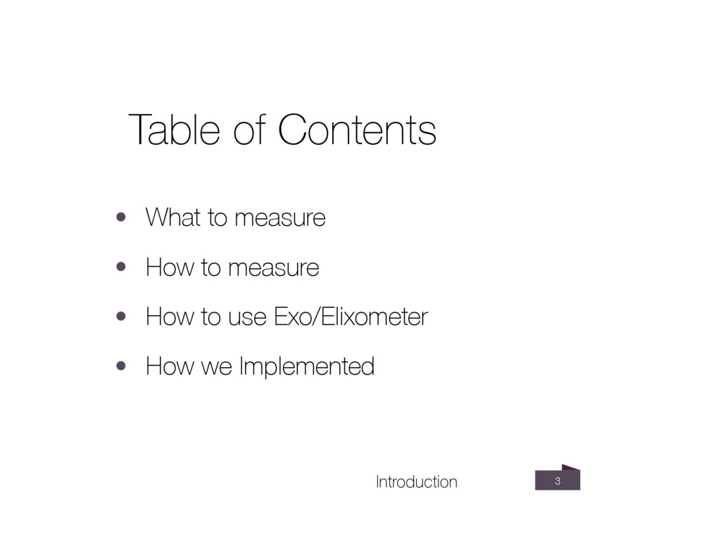 3 Introduction • What to measure • How to measu...