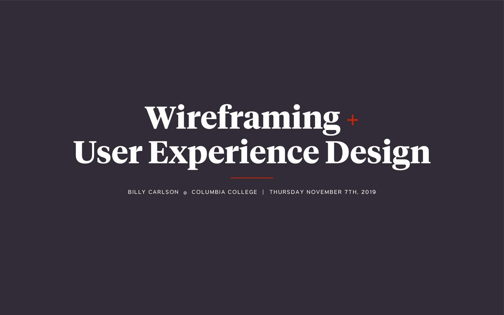 Wireframing + User Experience Design BI LLY C A...