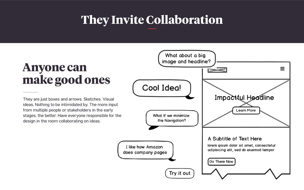 They Invite Collaboration Anyone can make good ...