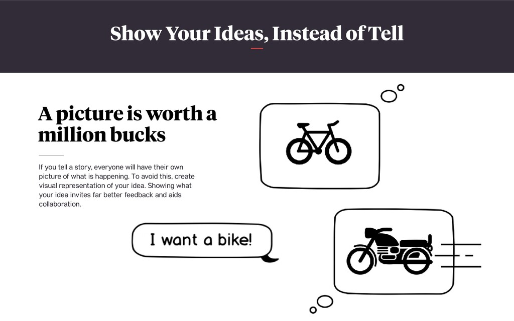 Show Your Ideas, Instead of Tell A picture is w...