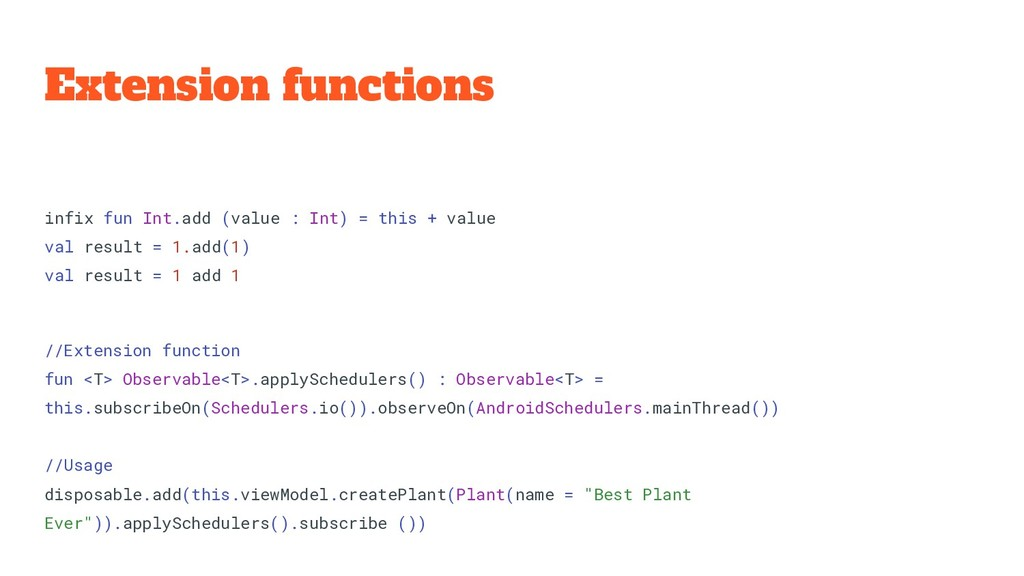 Extension functions infix fun Int.add (value : ...