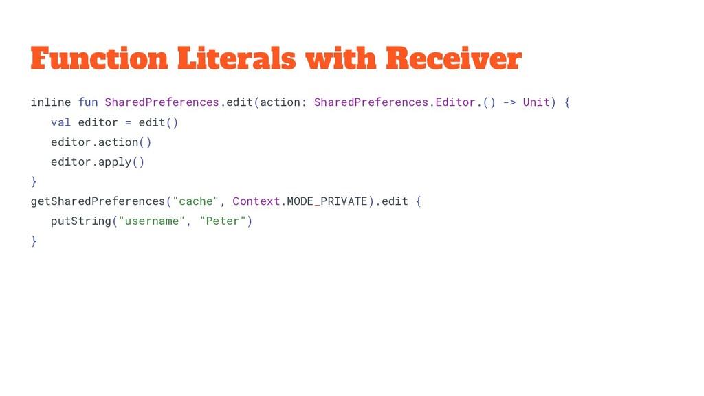 Function Literals with Receiver inline fun Shar...