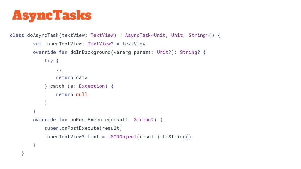 AsyncTasks class doAsyncTask(textView: TextView...