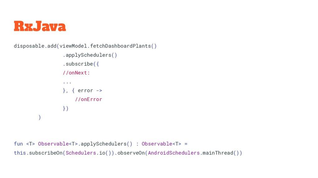 RxJava disposable.add(viewModel.fetchDashboardP...
