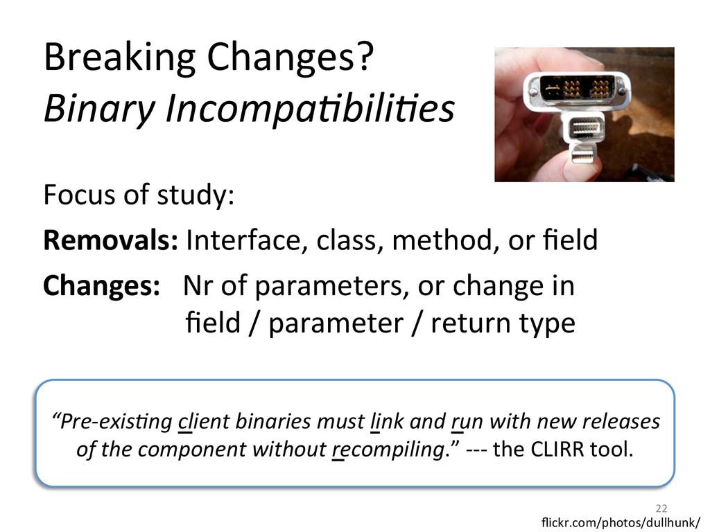 Breaking Changes?  Binary Incompa@bili...