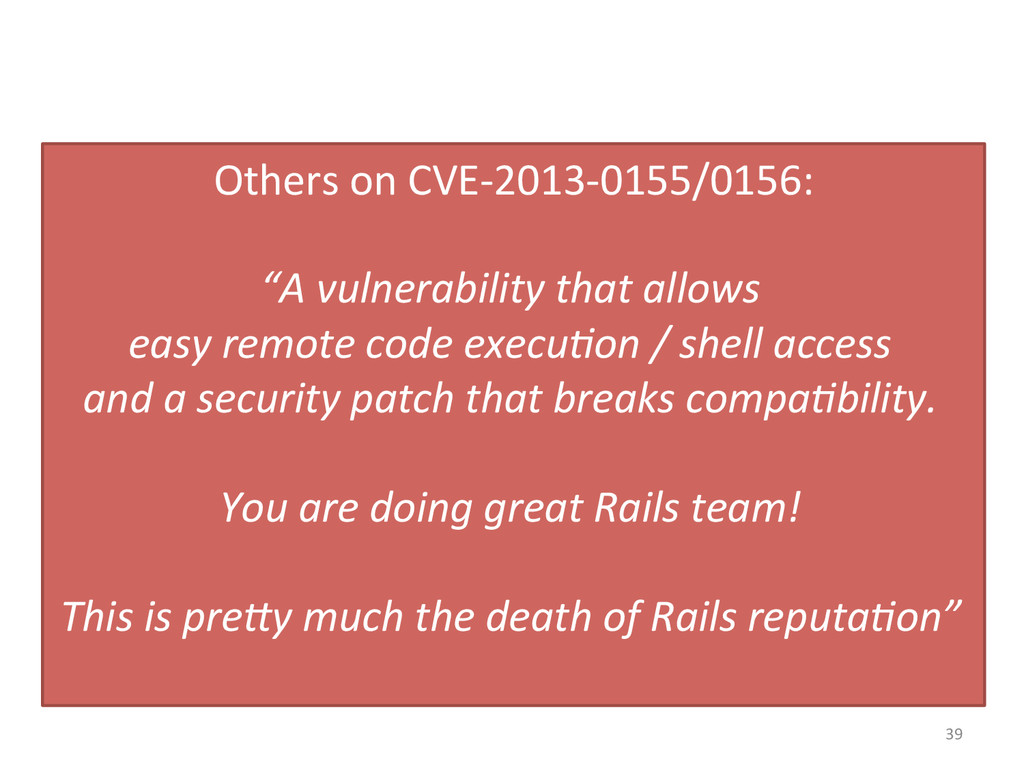 39  Others on CVE-‐2013-‐0155/0156:...