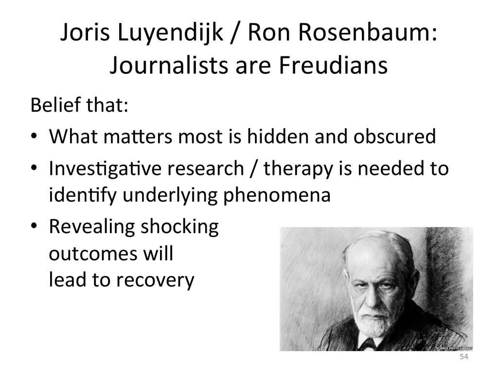 Joris Luyendijk / Ron Rosenbaum: ...