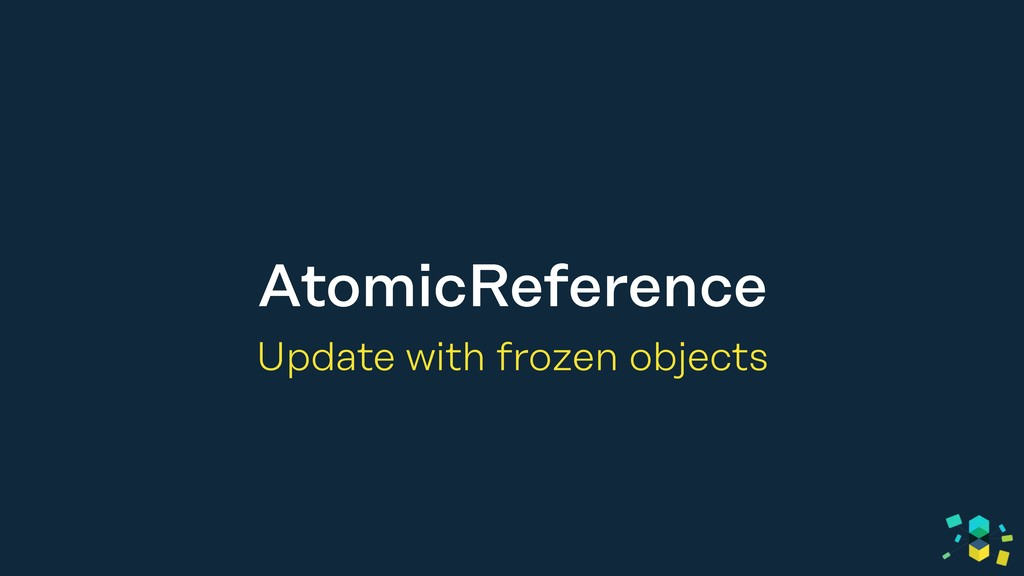 AtomicReference Update with frozen objects
