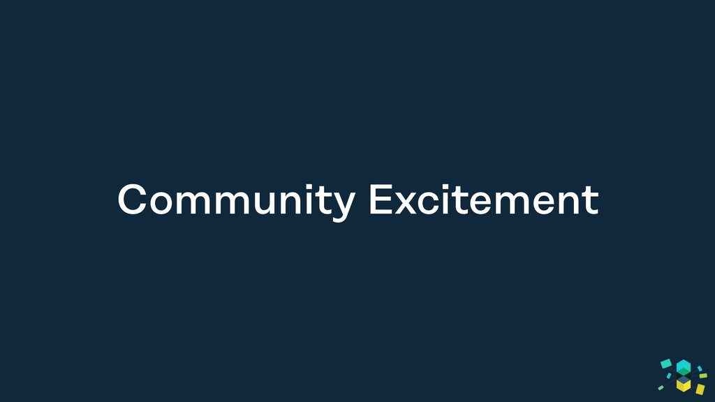 Community Excitement
