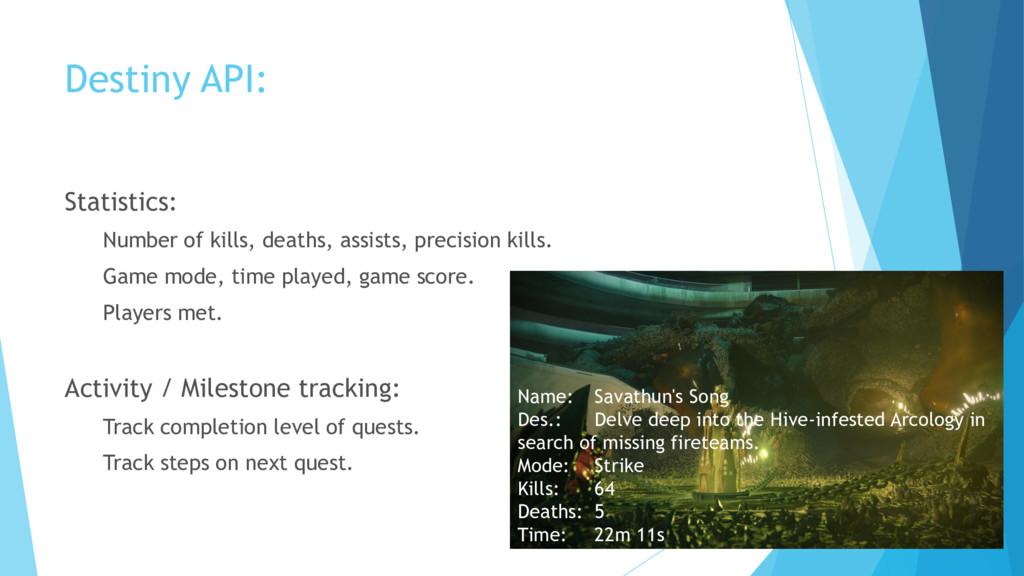 Destiny API: Statistics: Number of kills, death...