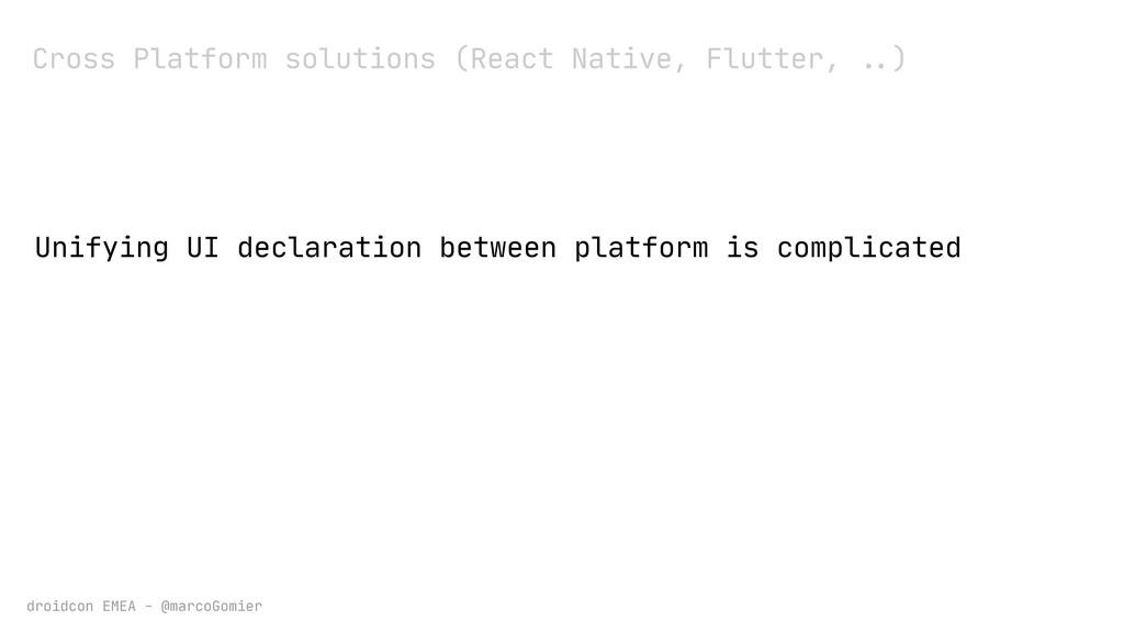 droidcon EMEA - @marcoGomier Cross Platform sol...