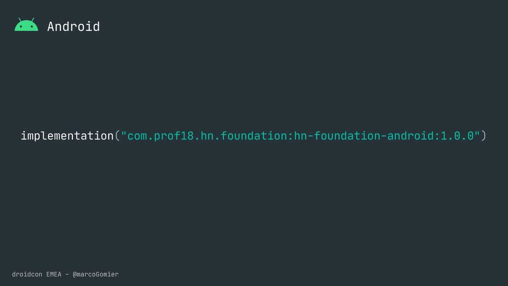 droidcon EMEA - @marcoGomier Android implementa...