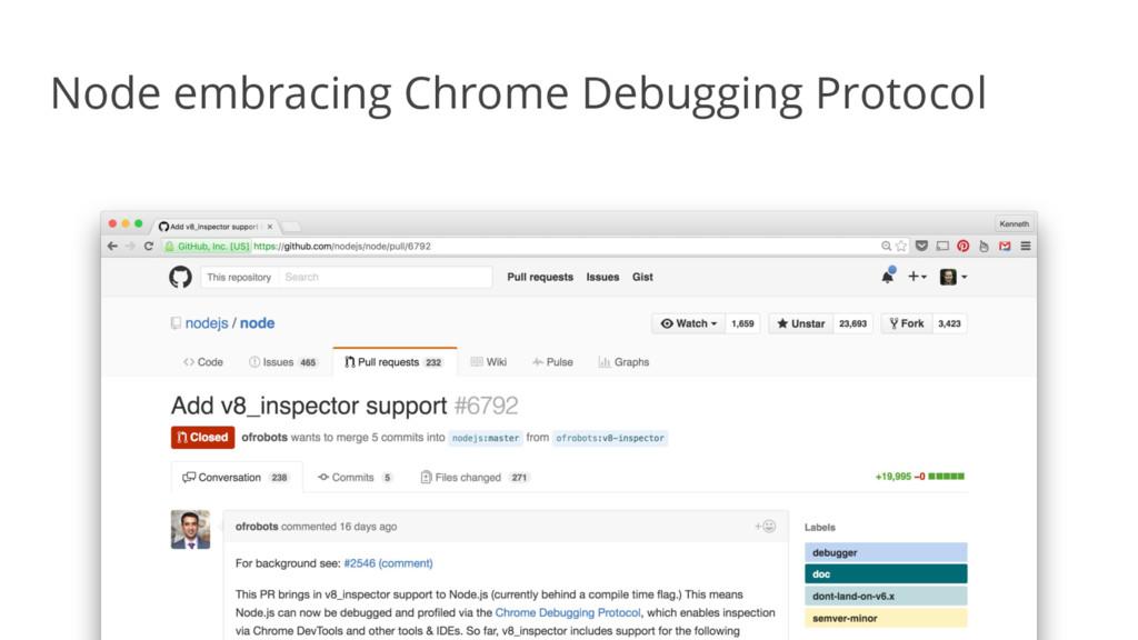 Node embracing Chrome Debugging Protocol