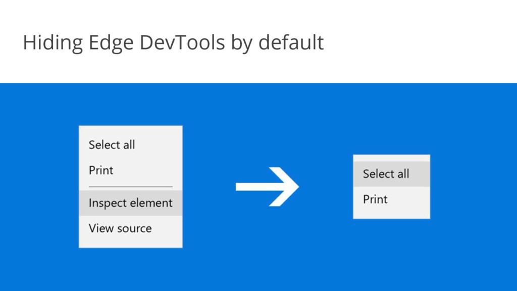 Hiding Edge DevTools by default