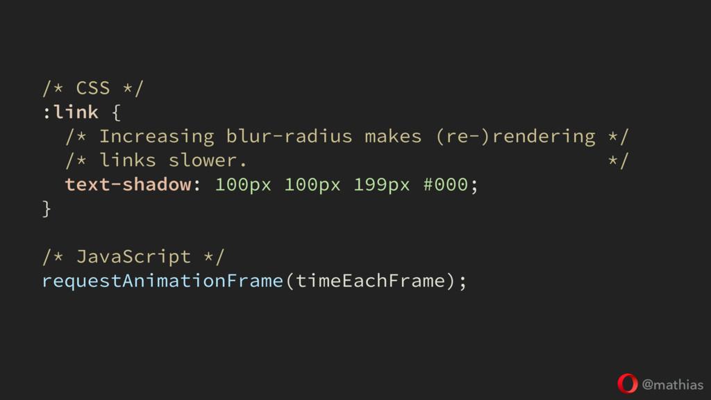 @mathias /* CSS */ :link { /* Increasing blur-r...