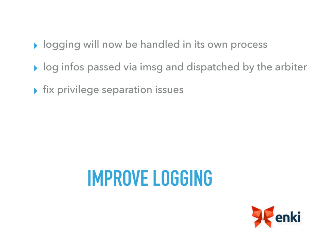 IMPROVE LOGGING ▸ logging will now be handled i...