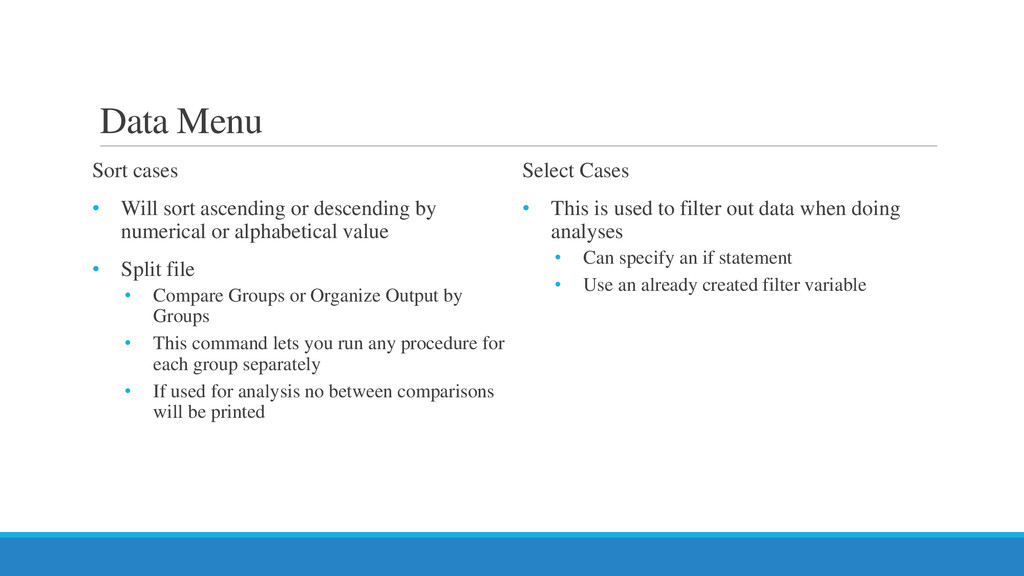 Data Menu Sort cases • Will sort ascending or d...