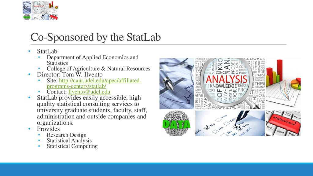 Co-Sponsored by the StatLab • StatLab • Departm...