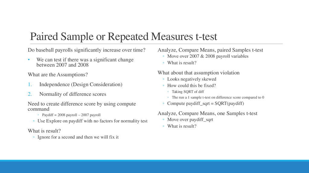 Paired Sample or Repeated Measures t-test Do ba...