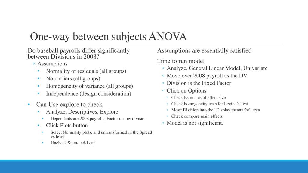 One-way between subjects ANOVA Do baseball payr...