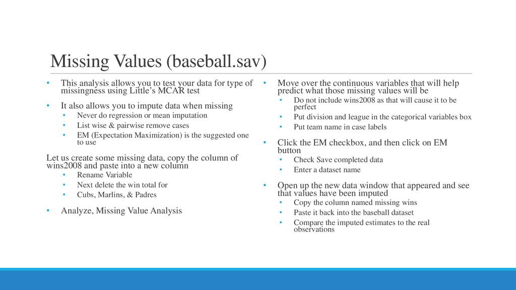 Missing Values (baseball.sav) • This analysis a...