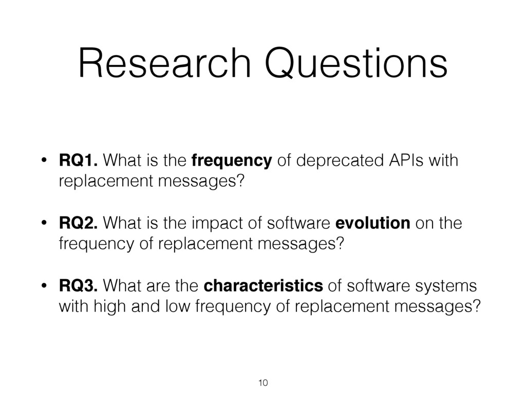 Research Questions • RQ1. What is the frequency...
