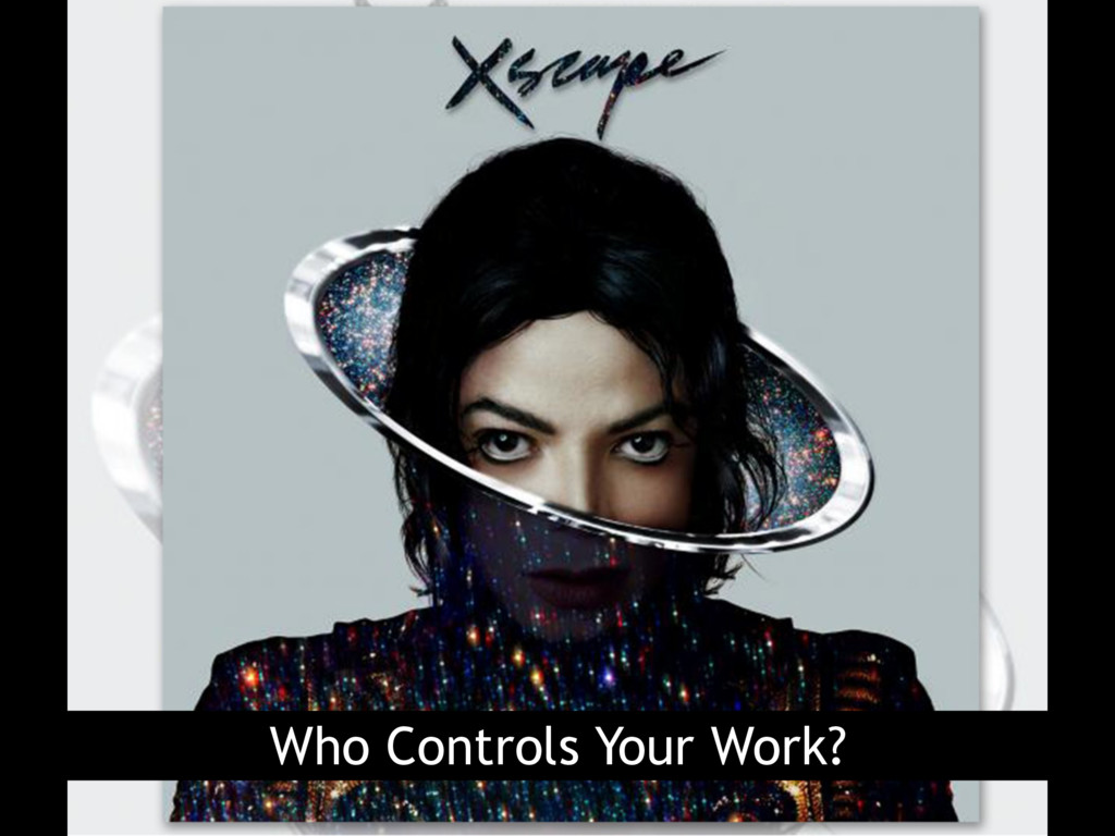 Who Controls Your Work?