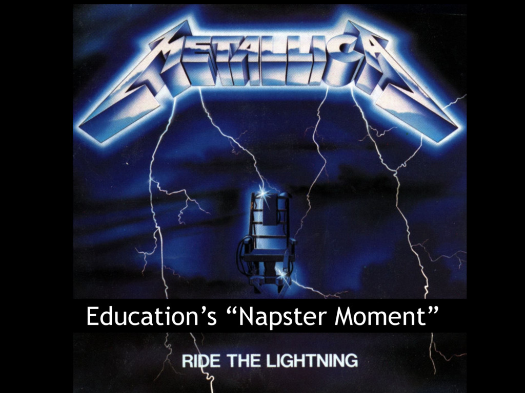 """Education's """"Napster Moment"""""""