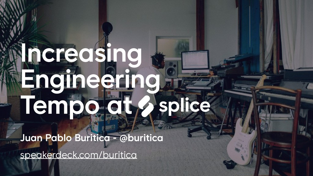 Juan Pablo Buritica - @buritica