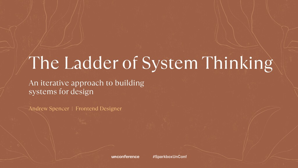 THE LADDER OF SYSTEM THINKING The Ladder of Sys...