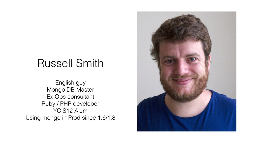 Russell Smith ! English guy Mongo DB Master Ex ...