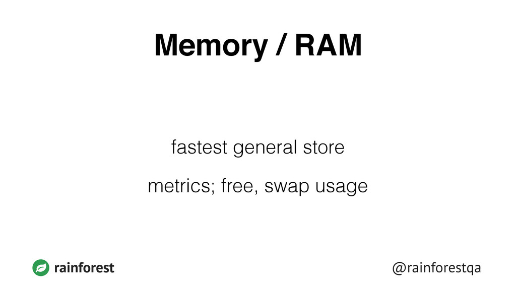 @rainforestqa rainforest Memory / RAM fastest g...