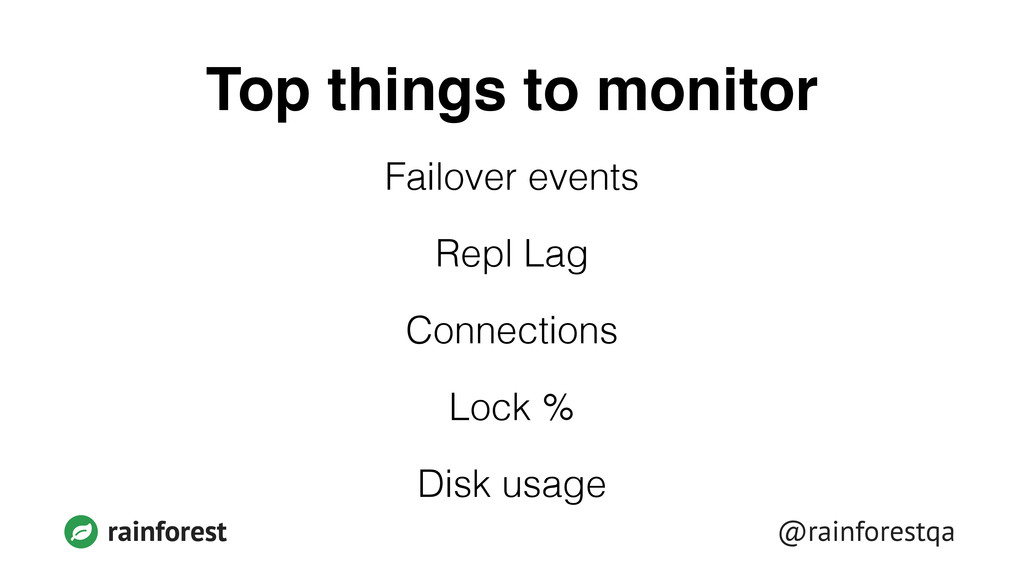 @rainforestqa rainforest Top things to monitor ...