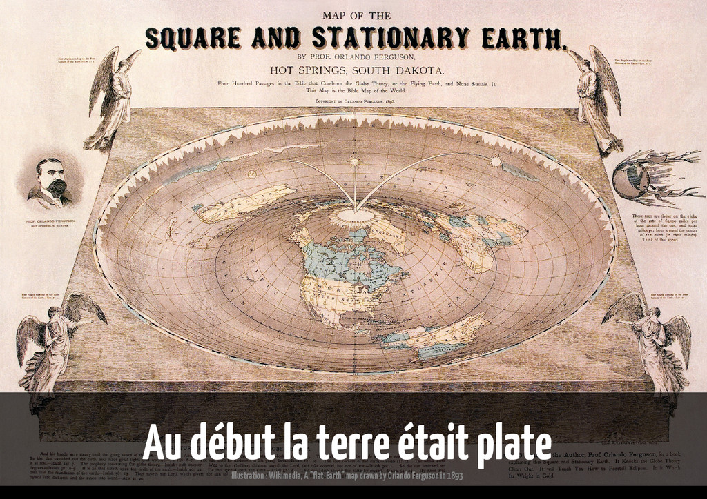Au début la terre était plate Illustration : Wi...