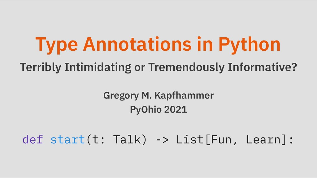 Type Annotations in Python Terribly Intimidatin...